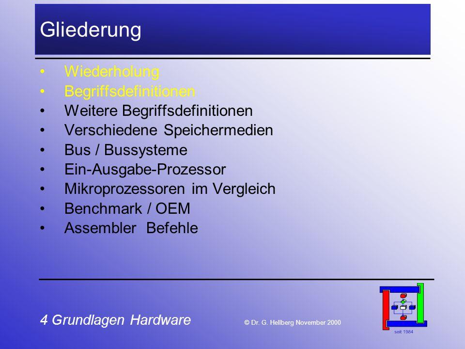 4 Grundlagen Hardware © Dr.G.