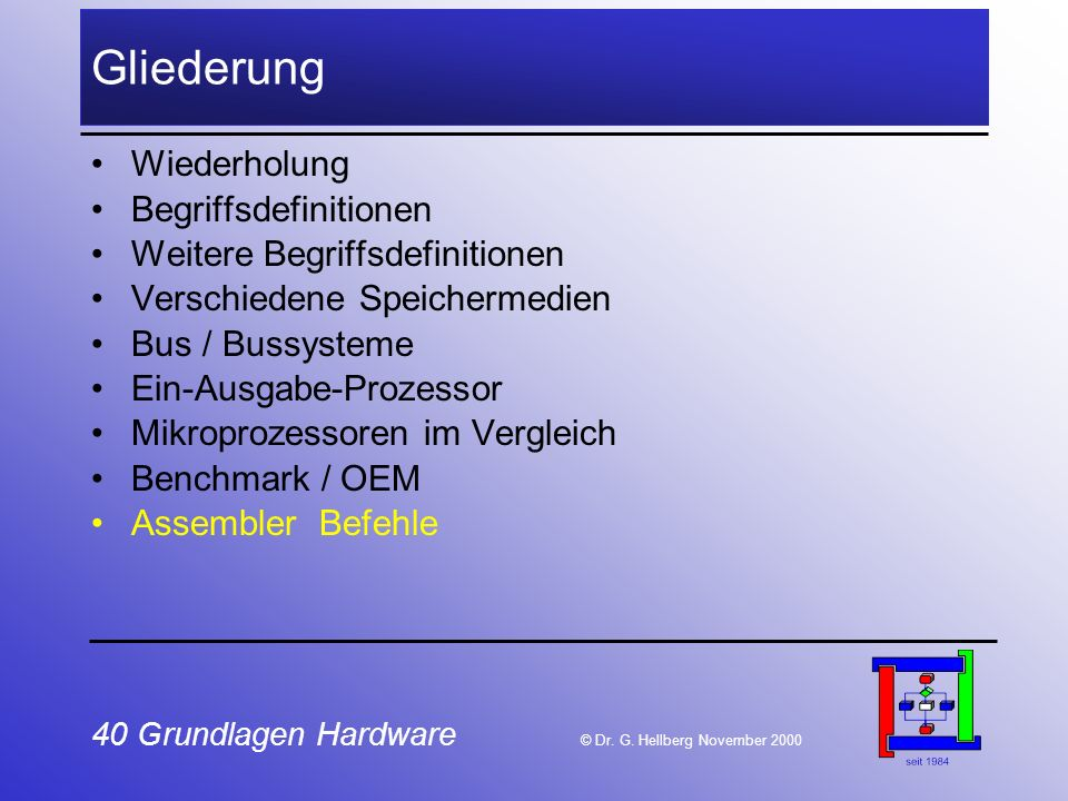 40 Grundlagen Hardware © Dr.G.