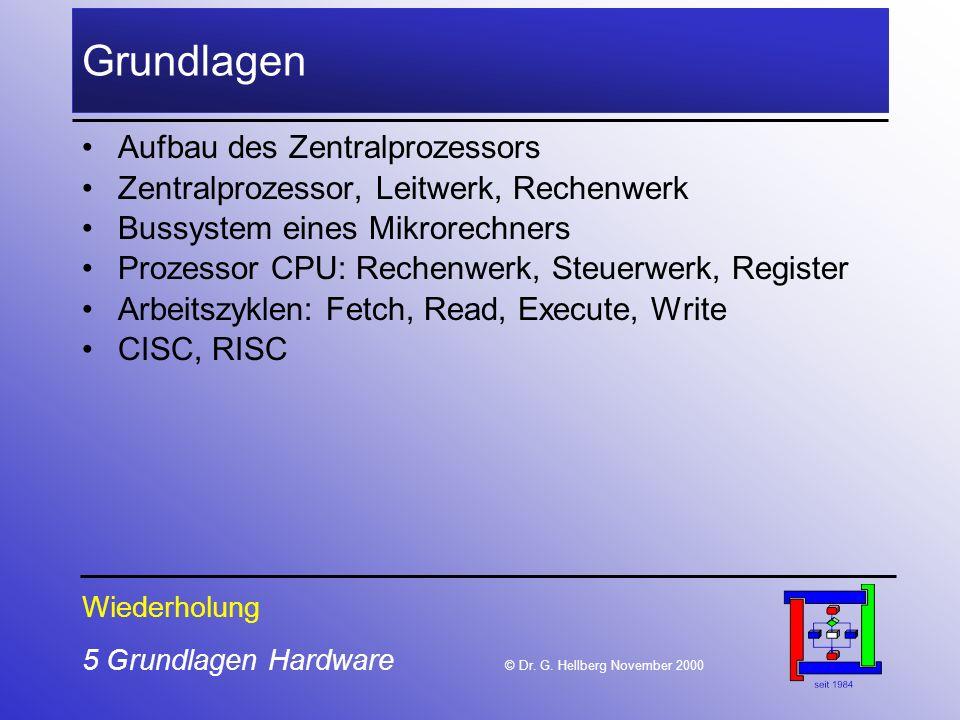 5 Grundlagen Hardware © Dr.G.