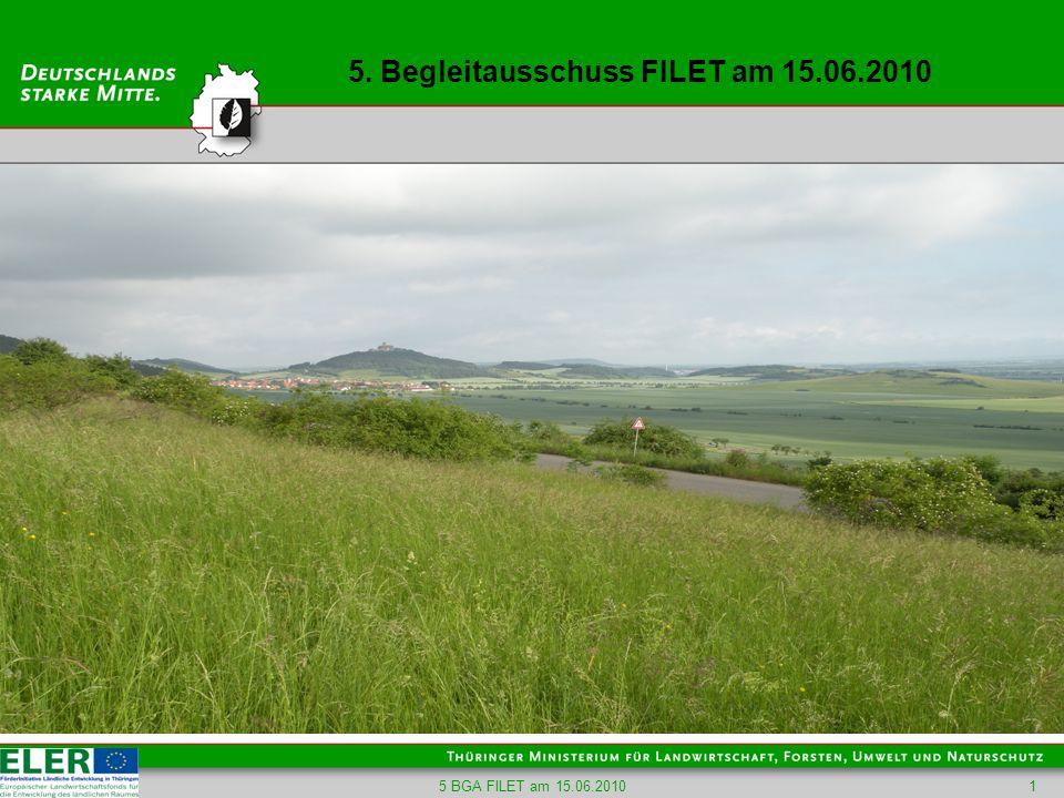 5 BGA FILET am 15.06.201012 TOP 3 - Erörterung des Jahresberichtes 2009 Schwerpunkt / Maßnahme öfftl.