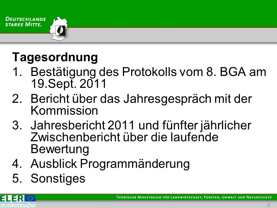 Tagesordnung 1.Bestätigung des Protokolls vom 8. BGA am 19.Sept.