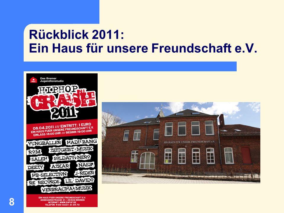 9 Rückblick 2011: Soziale Gruppenangebote Mahndorf / Arbergen VAJA e.V.