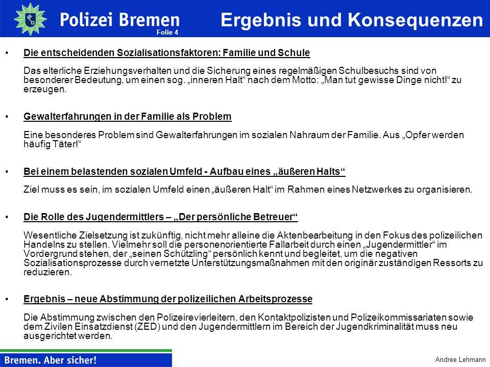 Andree Lehmann Folie 3 Konzeptionen zur Verhinderung von kriminellen Karrieren Entwicklung eines Maßnahmenbündel durch Differenzierung in a) Erst- und
