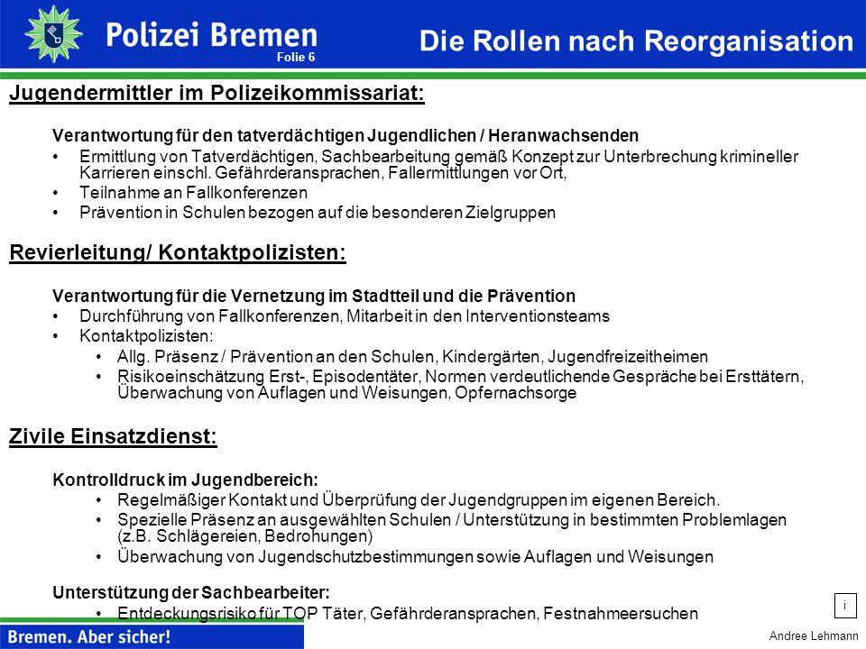 Andree Lehmann Folie 5 1.Steuerungsdefizite im Bereich der Polizeikommissariate Keine Belastungsgerechtigkeit zwischen den Polizeikommissariaten Keine