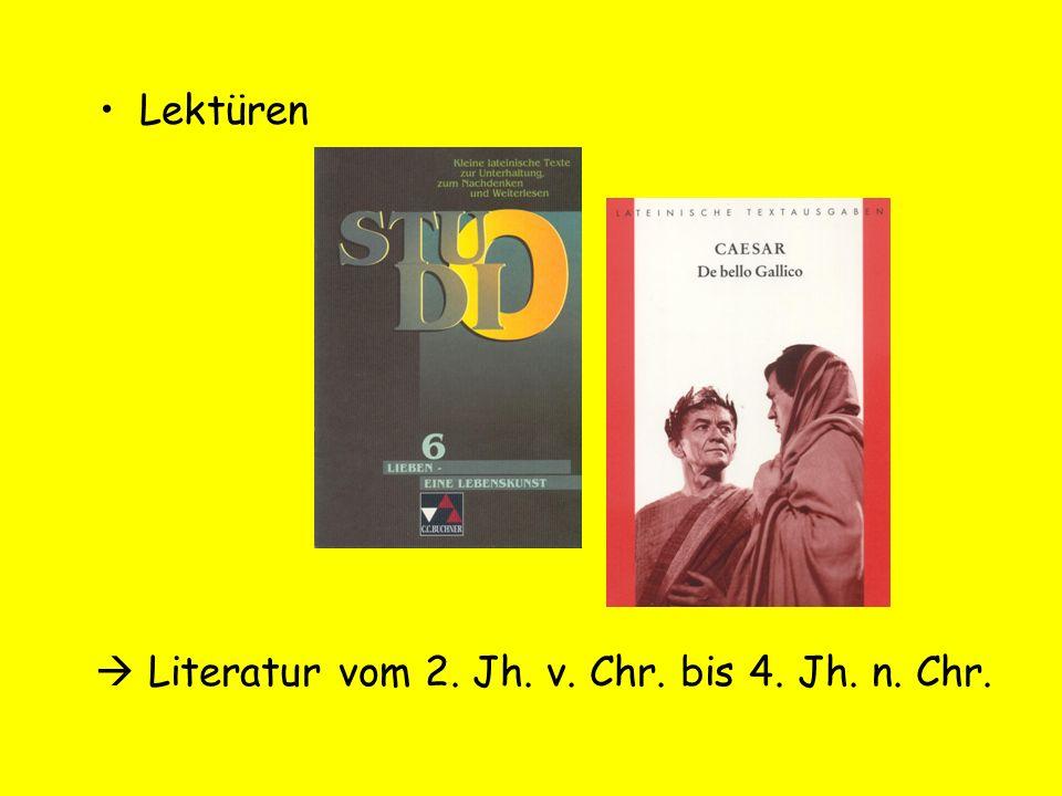 Lektüren Literatur vom 2. Jh. v. Chr. bis 4. Jh. n. Chr.