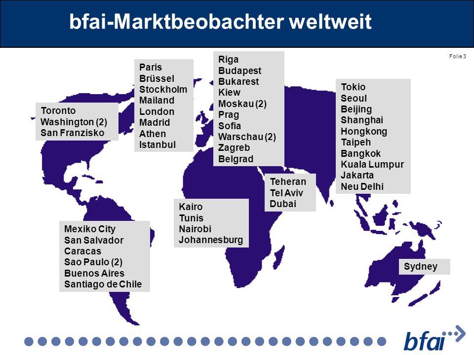 Folie 3 bfai-Marktbeobachter weltweit Toronto Washington (2) San Franzisko Mexiko City San Salvador Caracas Sao Paulo (2) Buenos Aires Santiago de Chi