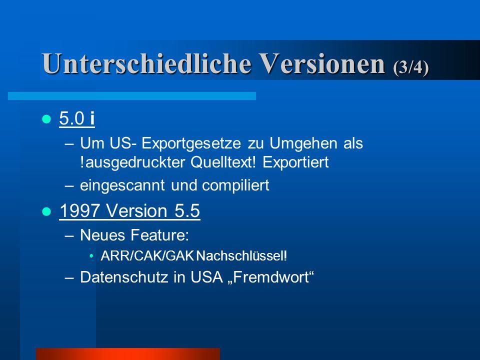 Unterschiedliche Versionen (2/4) 2.6 –absichtliche Inkompatibilität zu früheren Versionen 2.6.2/3 i internationale Version –Quellcodeänderungen außerh