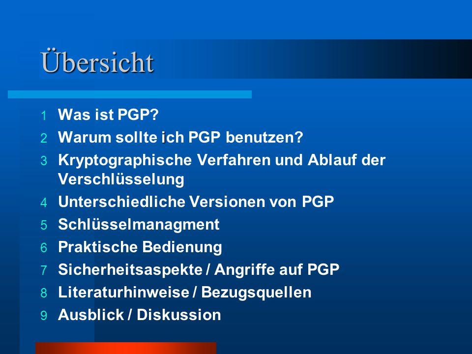 Asymmetrische Verfahren (2/2) ElGamal –aus Diffie-Hellmann Verfahren (Schlüsselaustauschverfahren) deswegen falsche Bezeichnung in PGP ( DH) –Public-Key Verfahren –Sicherheit beruht auf modularen Quadratwurzeln –Patent ausgelaufen (1997) –siehe Vorlesung