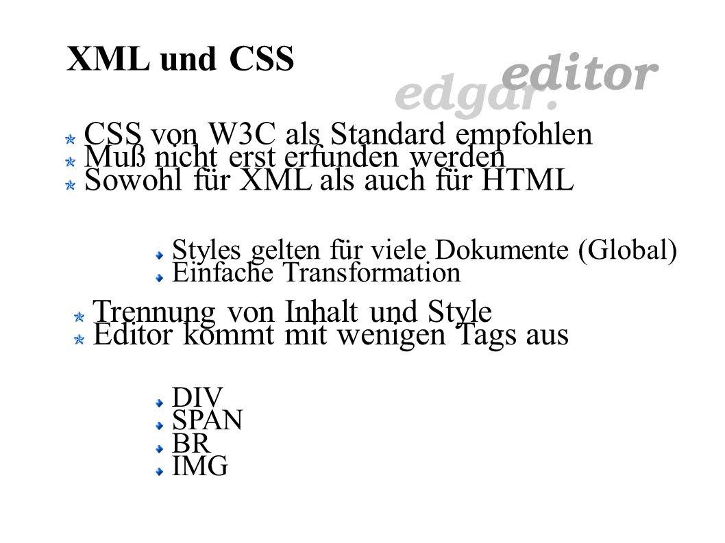 XML und CSS mittig CSS global und/oder lokal Attribute Enthalten Key/Value-Paare Vordefiniert