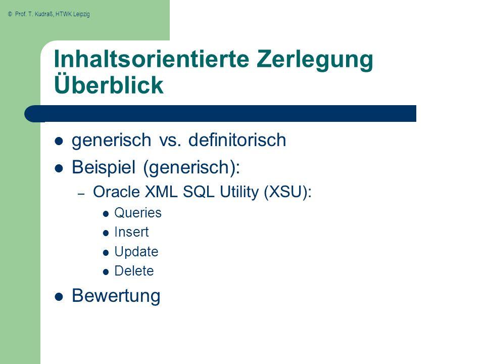 © Prof.T. Kudraß, HTWK Leipzig Inhaltsorientierte Zerlegung Überblick generisch vs.