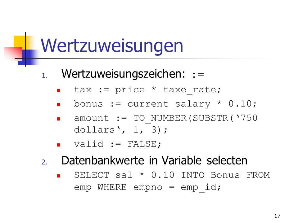 Vorsicht bei Variablen, die gleichen Namen haben, wie Spaltennamen von Tabellen Beispiel: DECLARE ename VARCHAR2(10) := KING; BEGIN DELETE FROM emp WH
