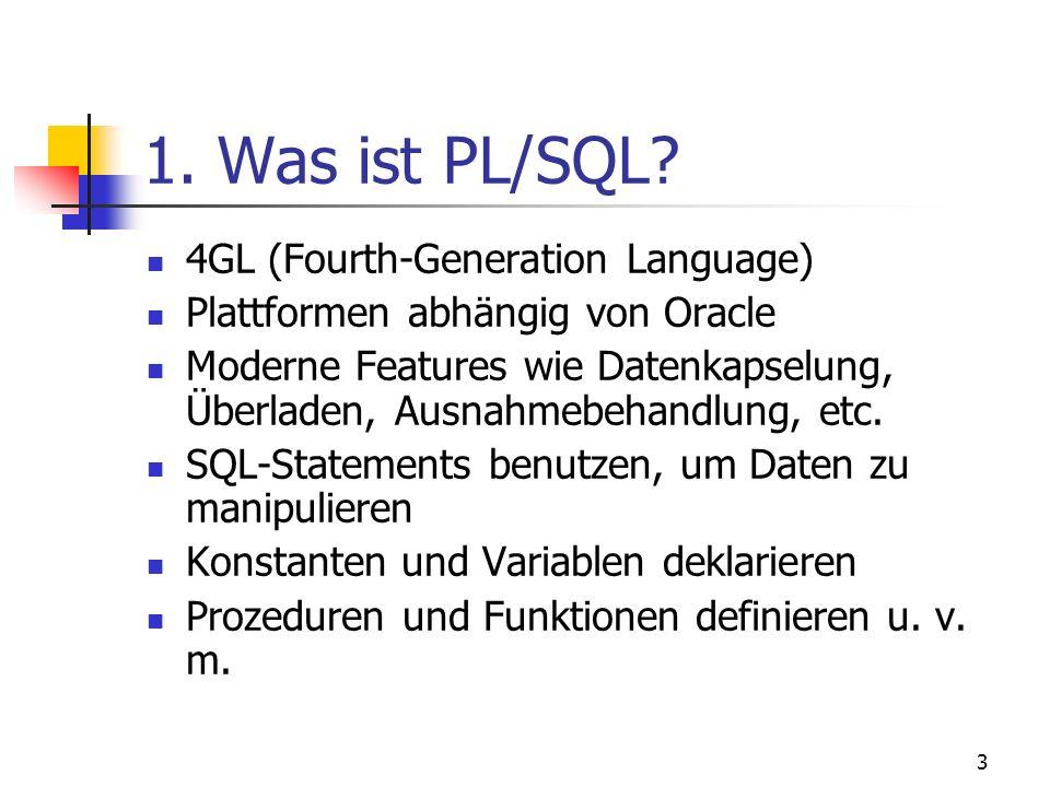 2 Übersicht 1. Was ist PL/SQL? 2. Aufbau eines PL/SQL-Programms 3. Datentypen 4. Bezeichner 5. Kontrollstrukturen 6. Fehlerbehandlung 7. Unterprogramm