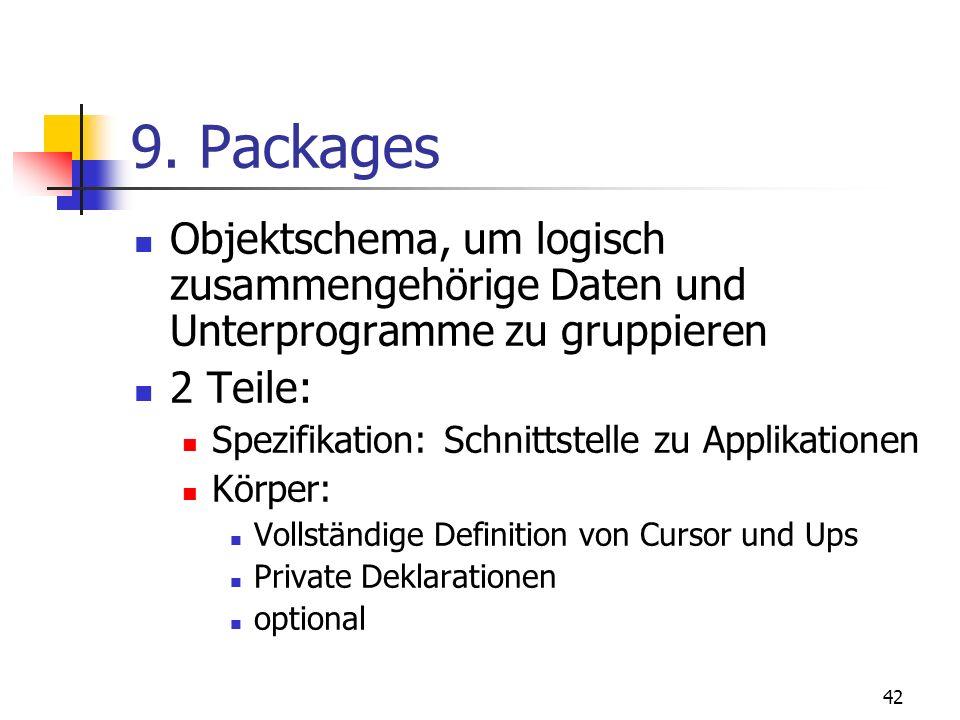41 Objektdatentypen Attribute Methoden Beispiel: CREATE TYPE Bank_Account AS OBJECT ( Acct_number INTEGER(5), balanceREAL, MEMBER PROCEDURE open (amou