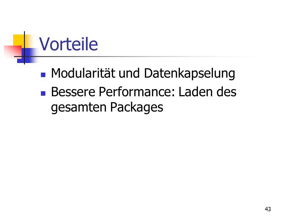 42 9. Packages Objektschema, um logisch zusammengehörige Daten und Unterprogramme zu gruppieren 2 Teile: Spezifikation: Schnittstelle zu Applikationen