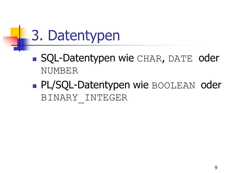 8 Aufbau eines PL/SQL- Programms II Unterblöcke im Ausführungs- und Ausnahmebehandlungsteil Lokale Unterprogramme im Deklarationsteil definierbar Nur
