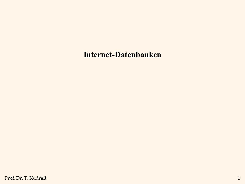 Prof. Dr. T. Kudraß1 Internet-Datenbanken