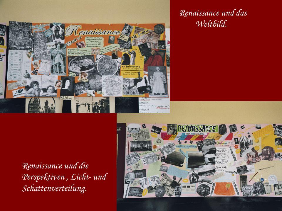 Renaissance und das Weltbild. Renaissance und die Perspektiven, Licht- und Schattenverteilung.