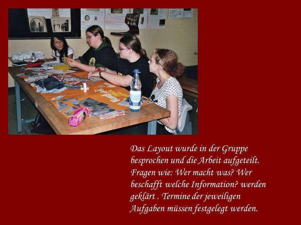 Das Layout wurde in der Gruppe besprochen und die Arbeit aufgeteilt.