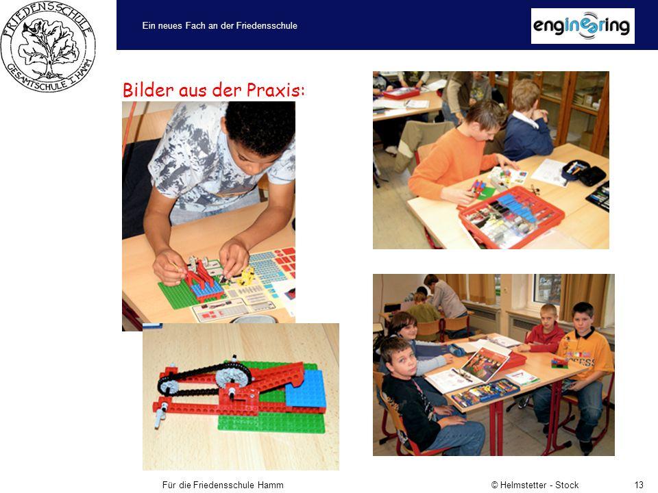 Ein neues Fach an der Friedensschule Für die Friedensschule Hamm © Helmstetter - Stock13 Bilder aus der Praxis: