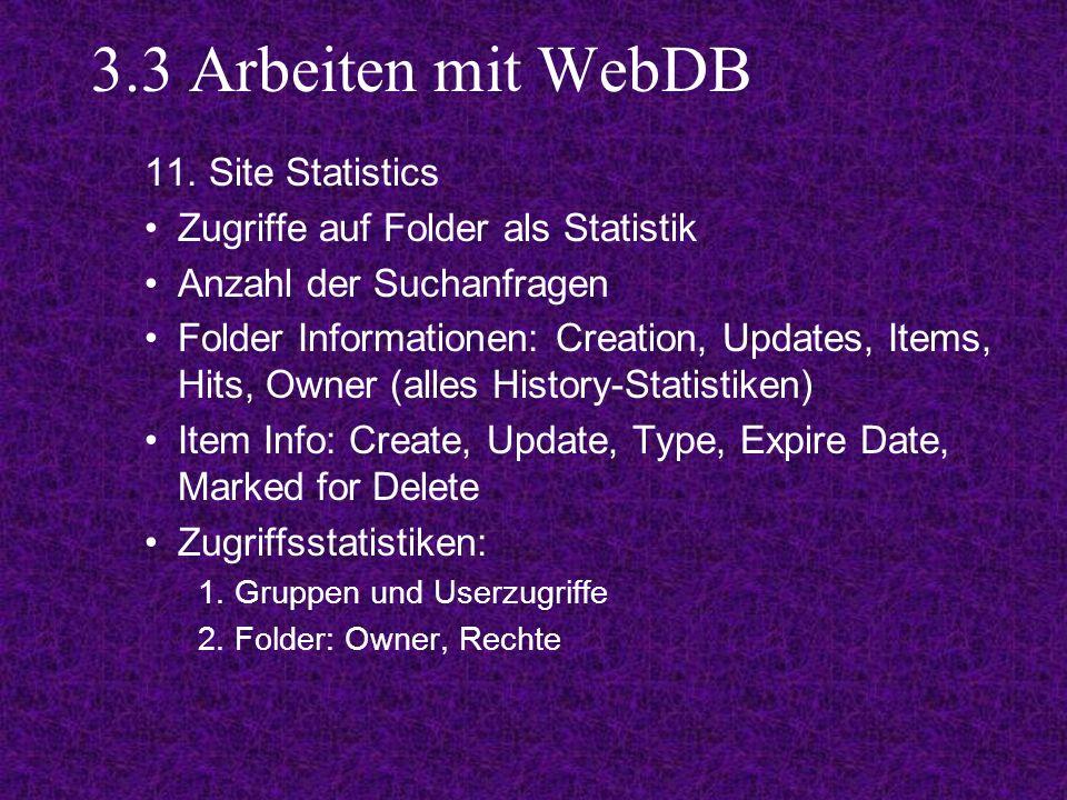 3.3 Arbeiten mit WebDB 11.