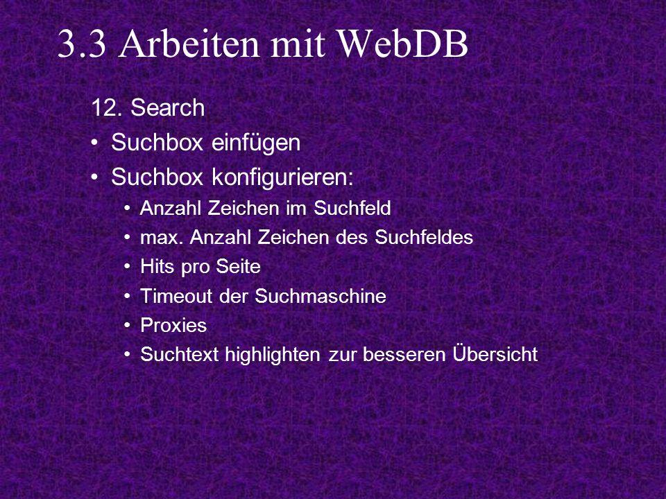 3.3 Arbeiten mit WebDB 12.