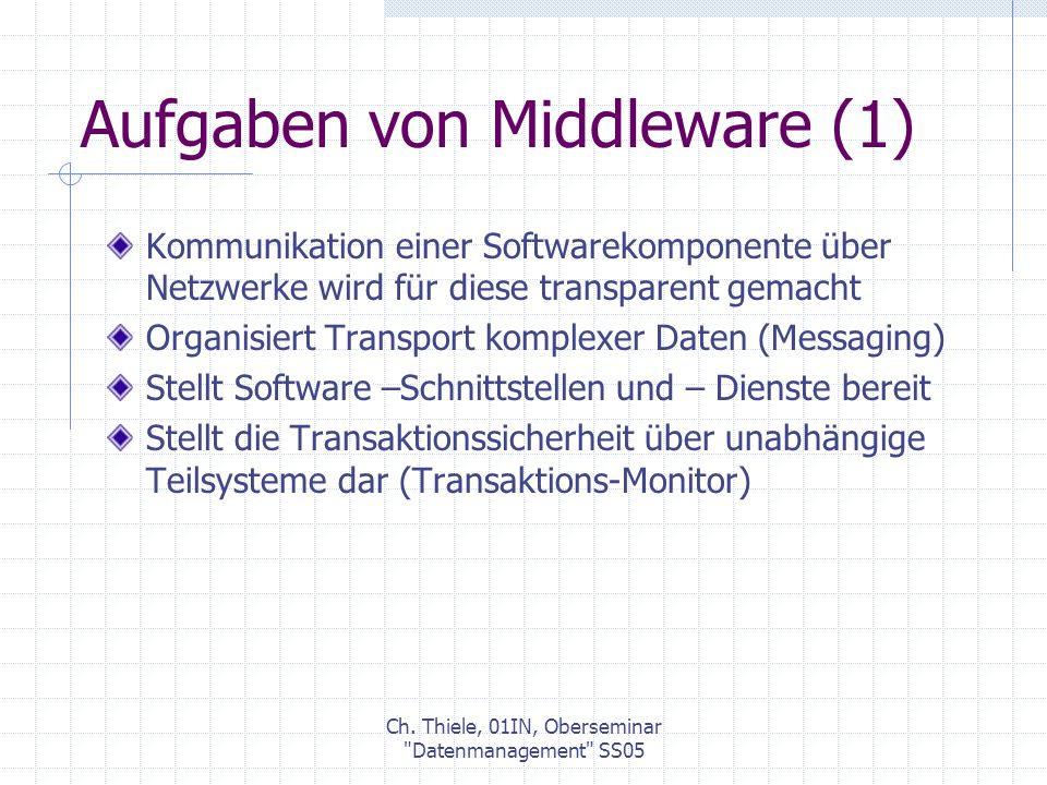 Ch.Thiele, 01IN, Oberseminar Datenmanagement SS05 3.