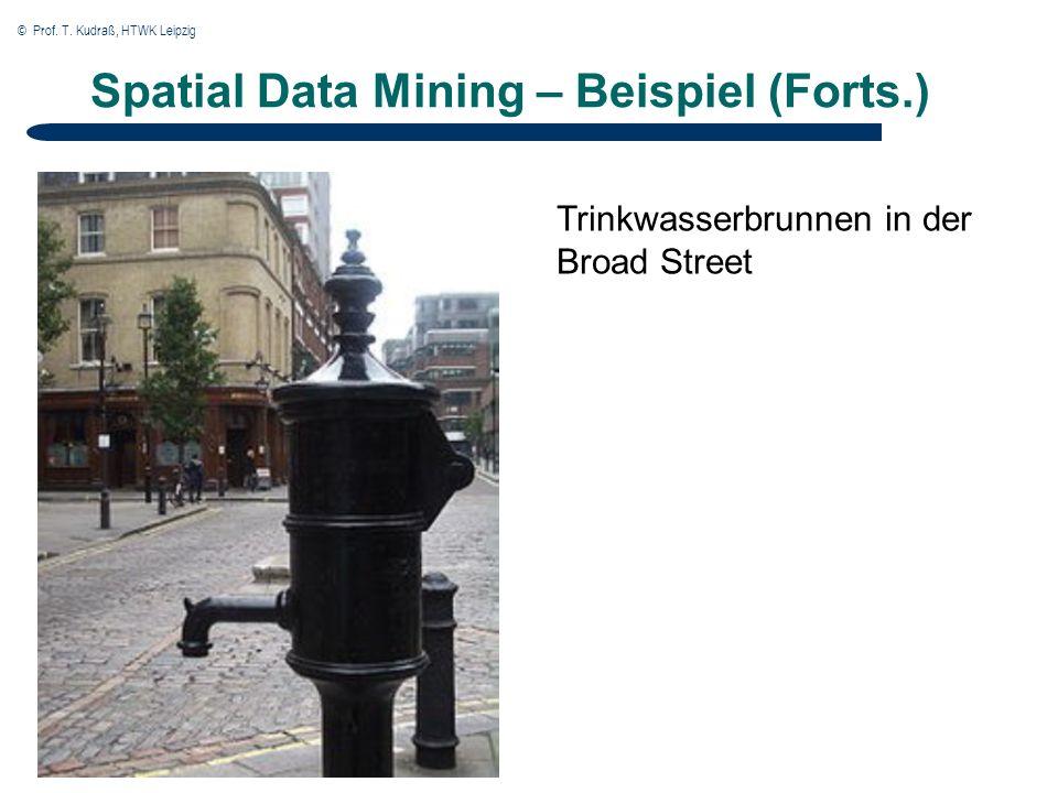 Spatial Data Mining – Beispiel (Forts.) Trinkwasserbrunnen in der Broad Street