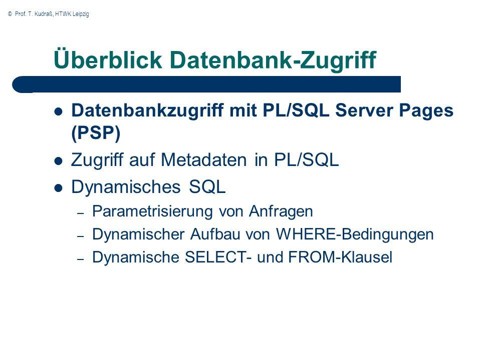 © Prof.T. Kudraß, HTWK Leipzig Entwicklung von PL/SQL Server Pages (PSP) 1.