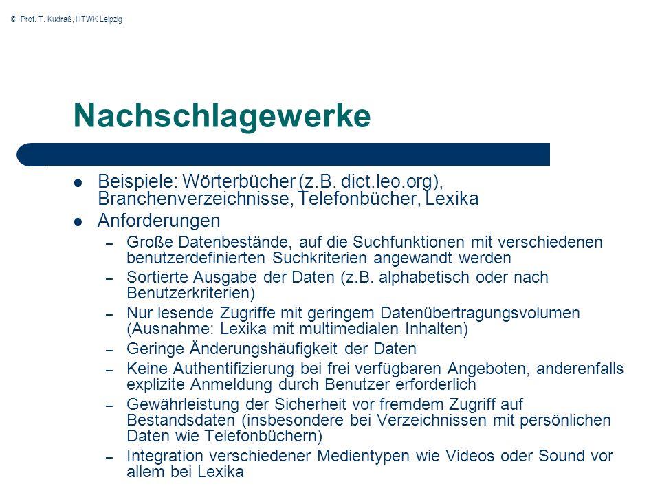 © Prof. T. Kudraß, HTWK Leipzig Nachschlagewerke Beispiele: Wörterbücher (z.B.