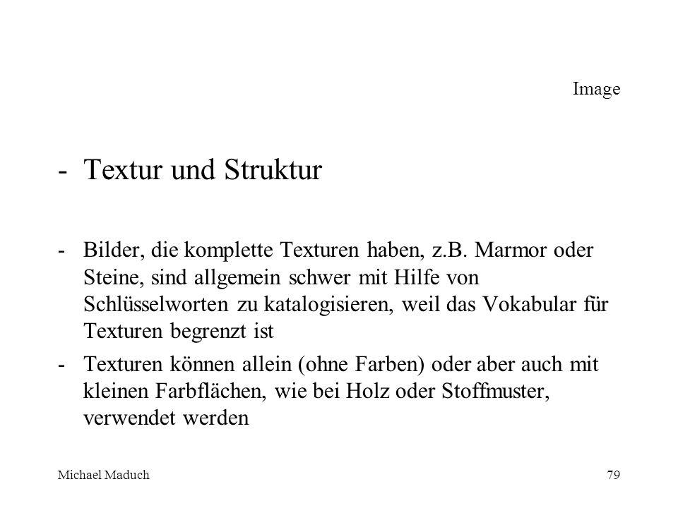 Michael Maduch79 Image -Textur und Struktur -Bilder, die komplette Texturen haben, z.B.