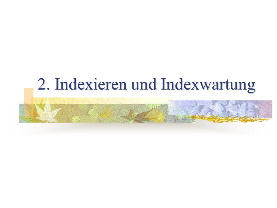 2. Indexieren und Indexwartung