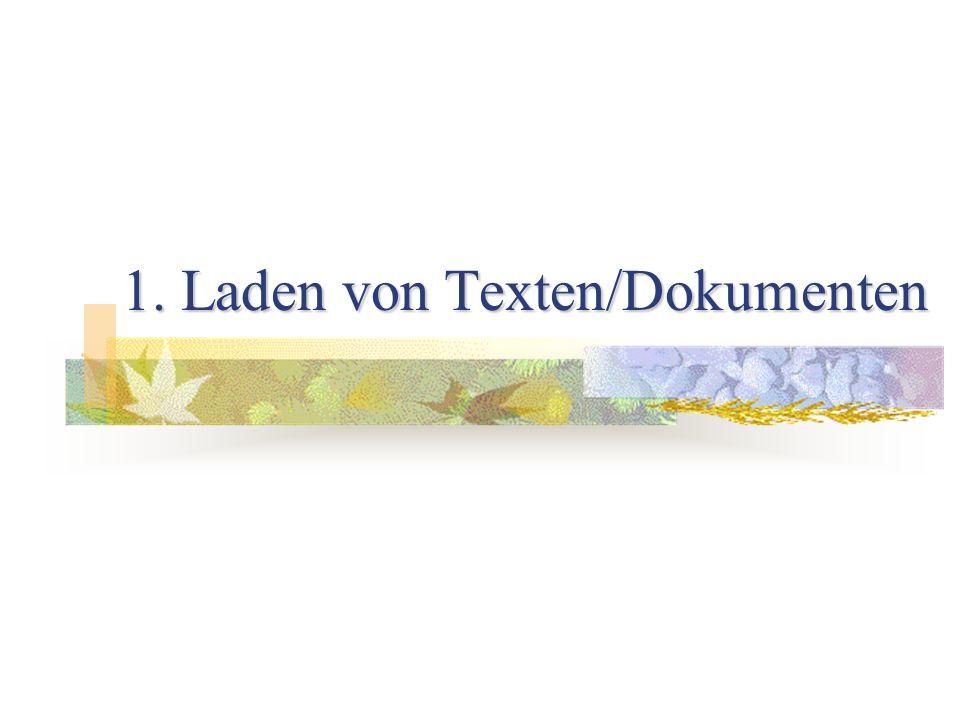 1. Laden von Texten/Dokumenten