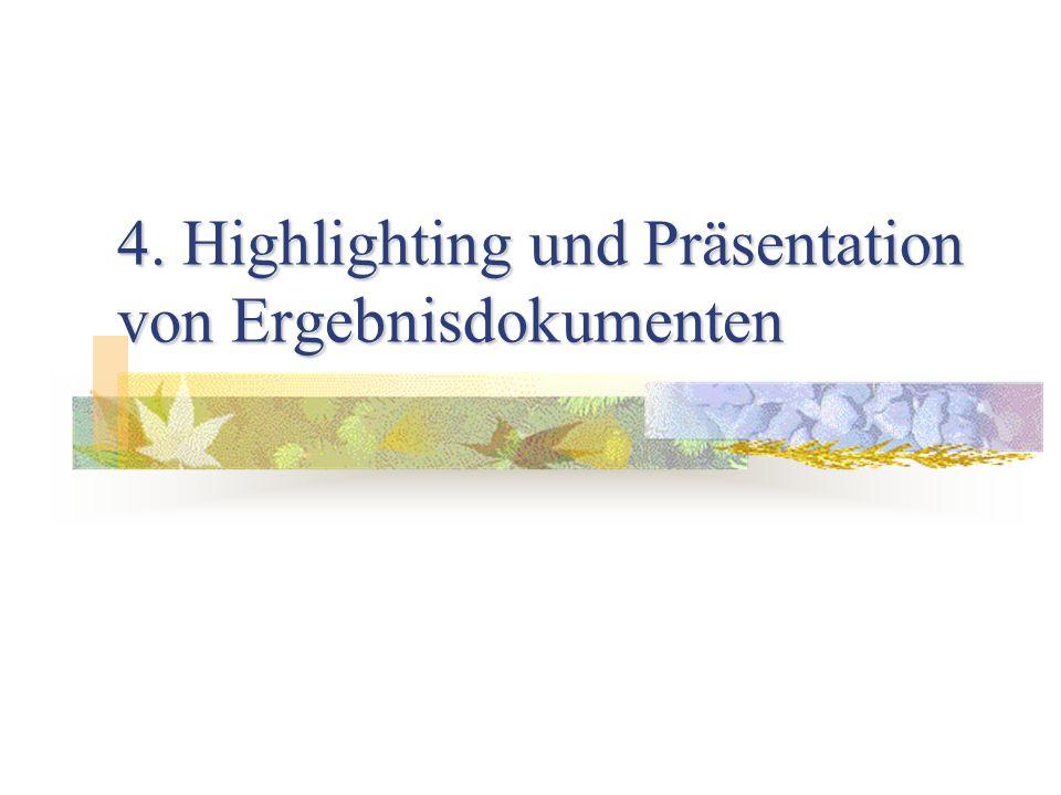 4. Highlighting und Präsentation von Ergebnisdokumenten