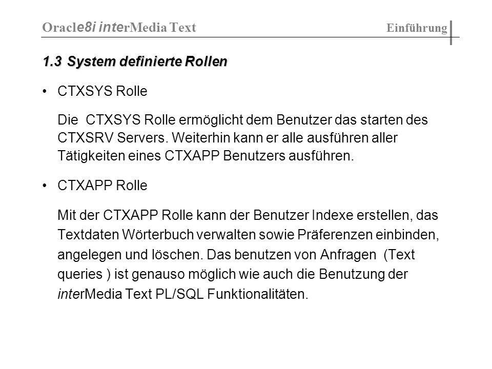 Text Datenbanken Oracle8i interMedia Text Kapitel 6 Vergleich mit SQL - MMText