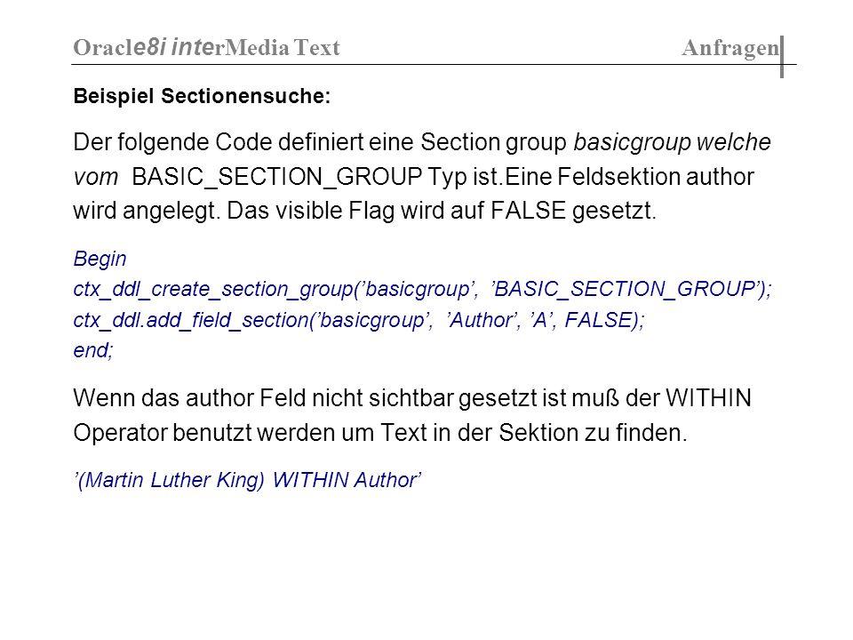Beispiel Sectionensuche: Der folgende Code definiert eine Section group basicgroup welche vom BASIC_SECTION_GROUP Typ ist.Eine Feldsektion author wird