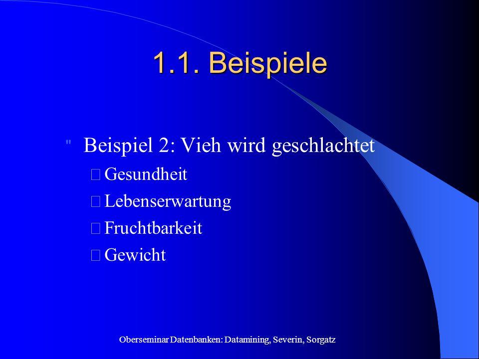 Oberseminar Datenbanken: Datamining, Severin, Sorgatz 1.1.