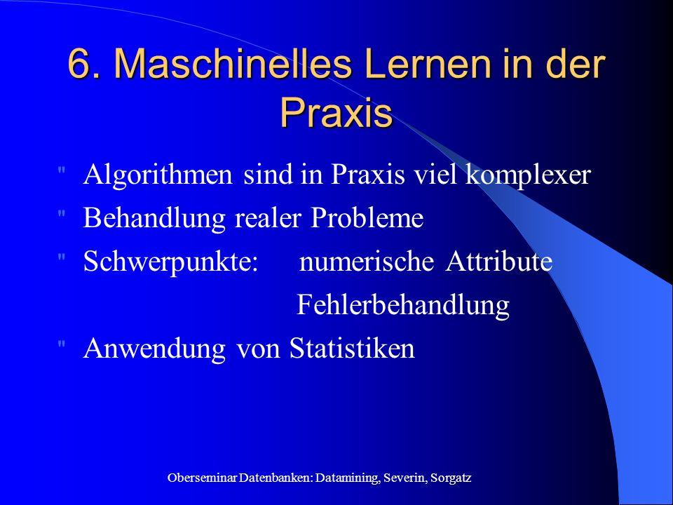 Oberseminar Datenbanken: Datamining, Severin, Sorgatz 6.