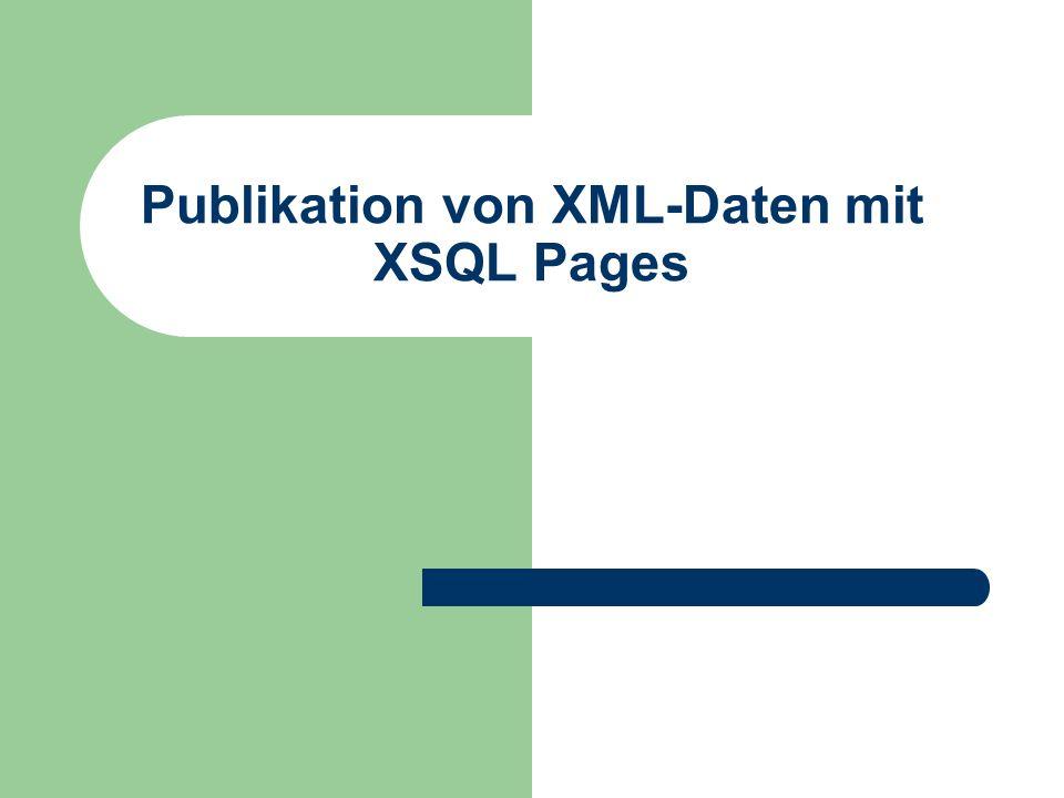 Publikation von XML-Daten mit XSQL Pages