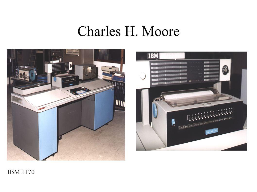 Charles H. Moore IBM 1170