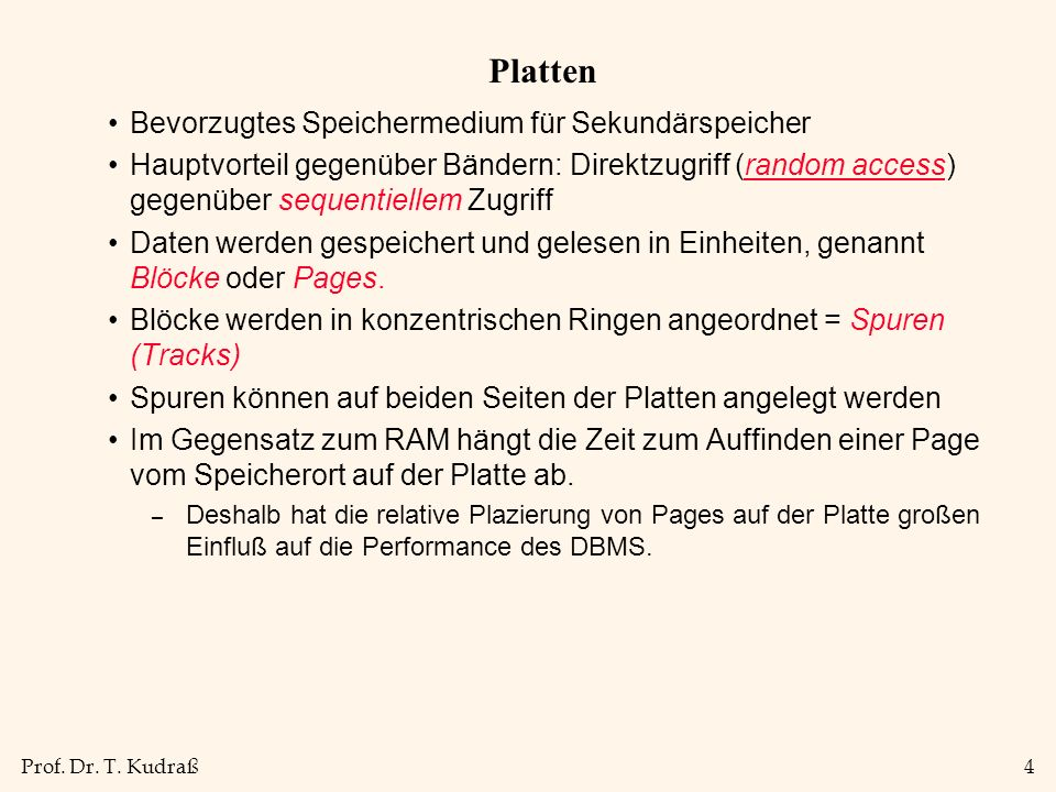 Prof.Dr. T. Kudraß5 Komponenten einer Platte Plattenumdrehung (ca.