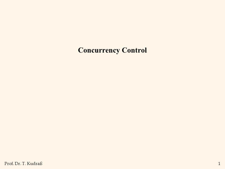 Prof. Dr. T. Kudraß1 Concurrency Control