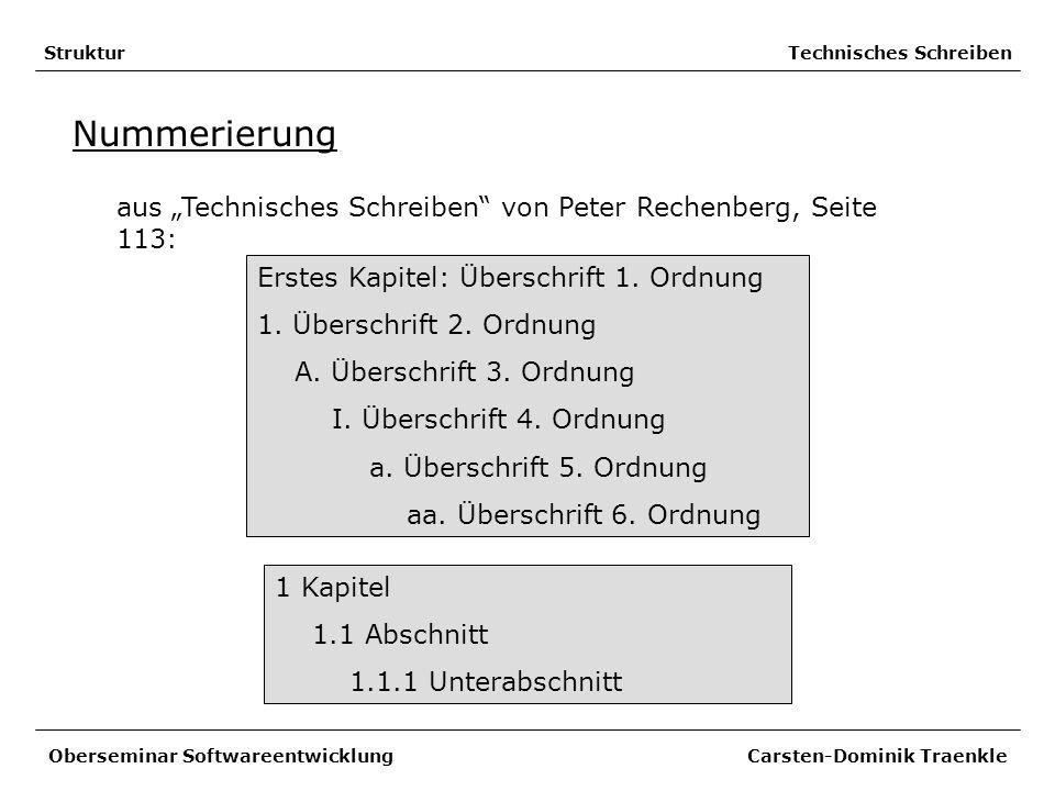 Struktur Technisches Schreiben Nummerierung aus Technisches Schreiben von Peter Rechenberg, Seite 113: Oberseminar Softwareentwicklung Carsten-Dominik