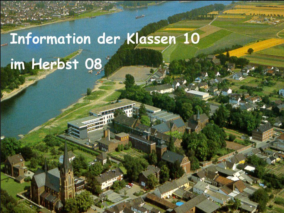 Information der Klassen 10 im Herbst 08