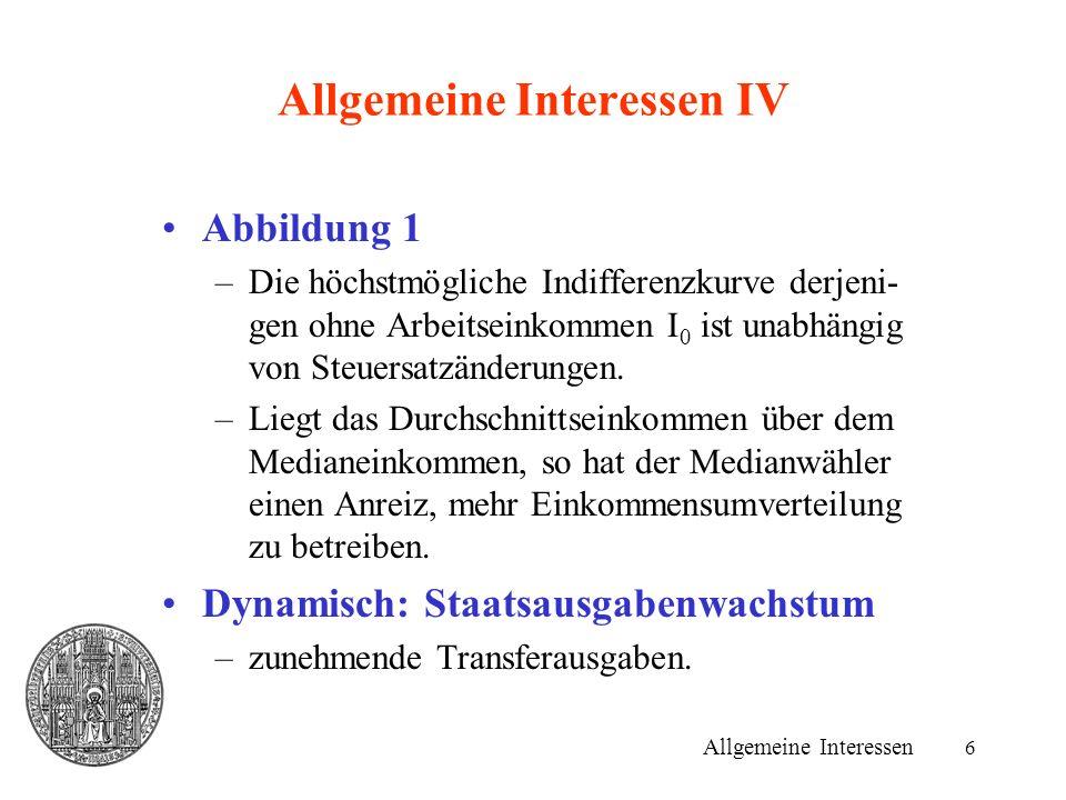 6 Allgemeine Interessen IV Abbildung 1 –Die höchstmögliche Indifferenzkurve derjeni- gen ohne Arbeitseinkommen I 0 ist unabhängig von Steuersatzänderungen.