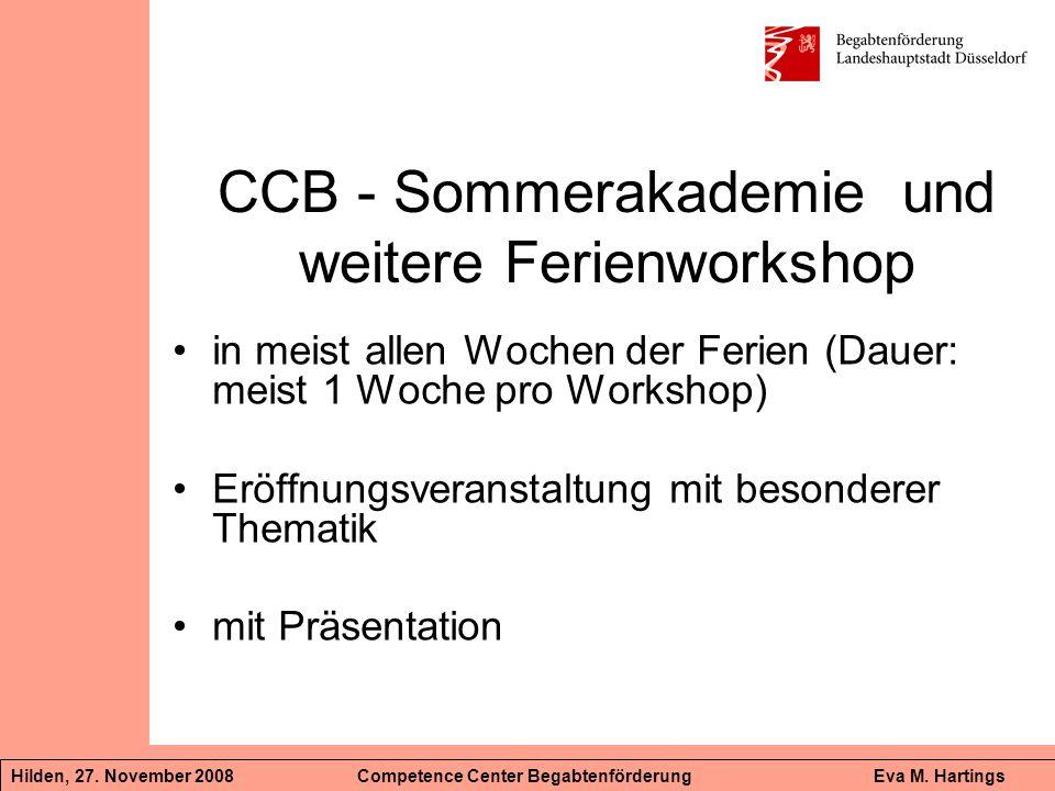 CCB - Sommerakademie und weitere Ferienworkshop in meist allen Wochen der Ferien (Dauer: meist 1 Woche pro Workshop) Eröffnungsveranstaltung mit beson