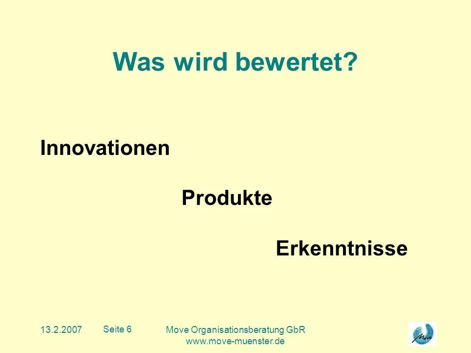 13.2.2007Move Organisationsberatung GbR www.move-muenster.de Seite 7 Wie wird bewertet.