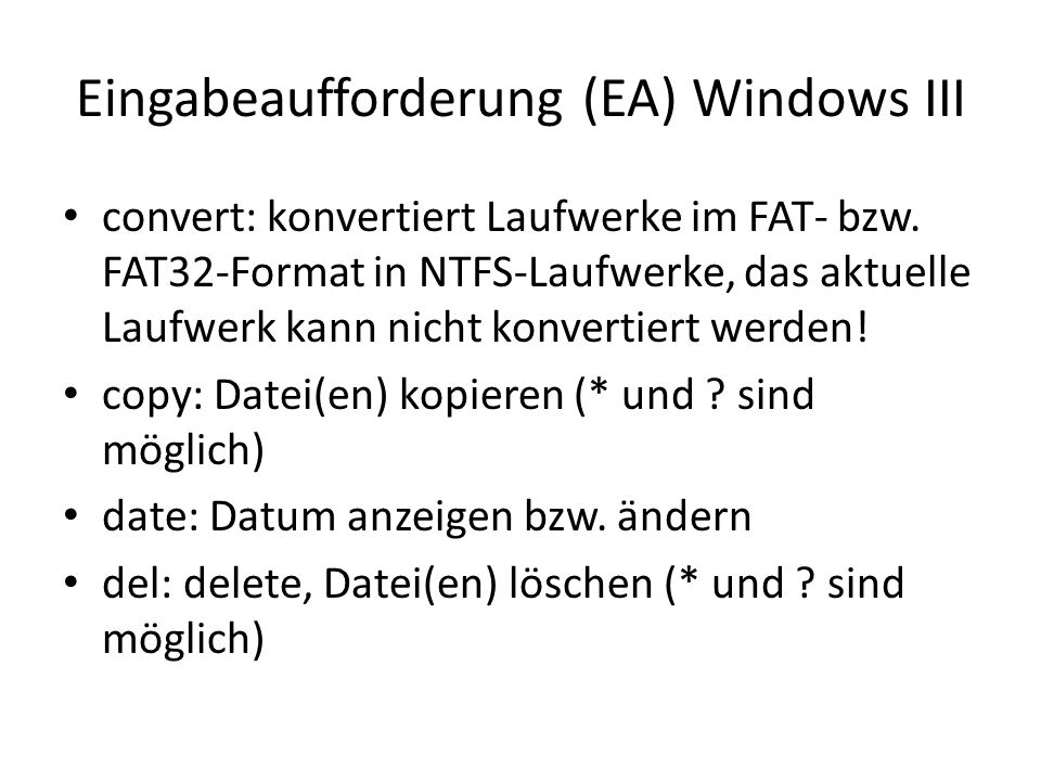Eingabeaufforderung (EA) Windows III convert: konvertiert Laufwerke im FAT- bzw.