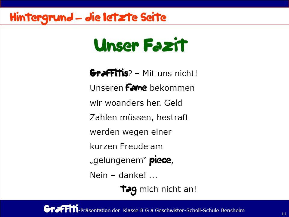 - Präsentation der Klasse 8 G a Geschwister-Scholl-Schule Bensheim 11 – .