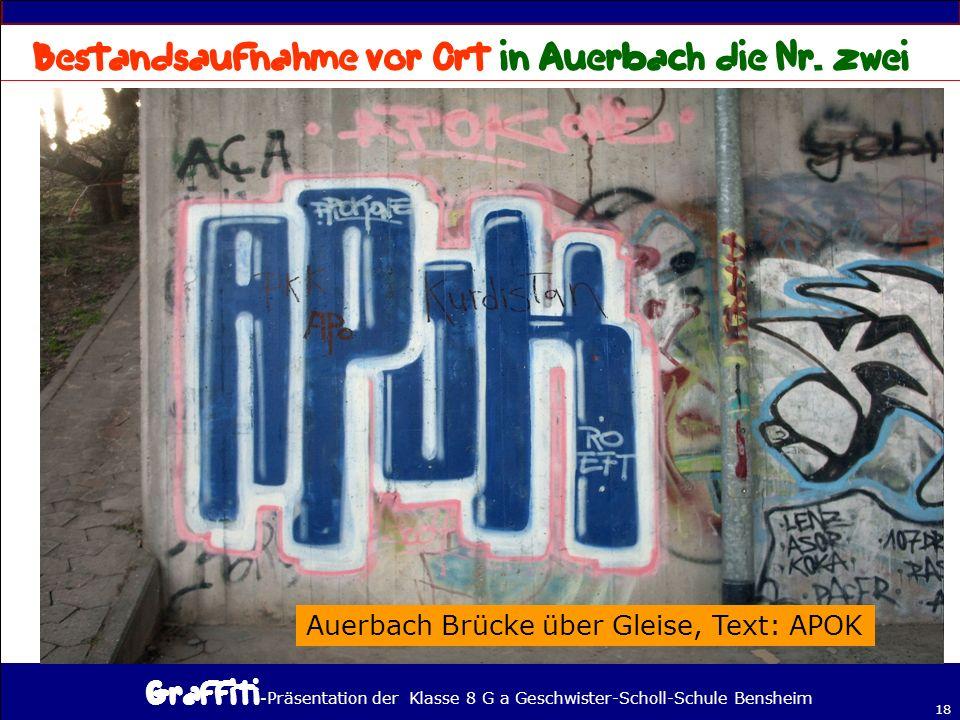 - Präsentation der Klasse 8 G a Geschwister-Scholl-Schule Bensheim 18 Auerbach Brücke über Gleise, Text: APOK