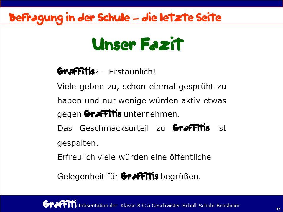 - Präsentation der Klasse 8 G a Geschwister-Scholl-Schule Bensheim 33 – .